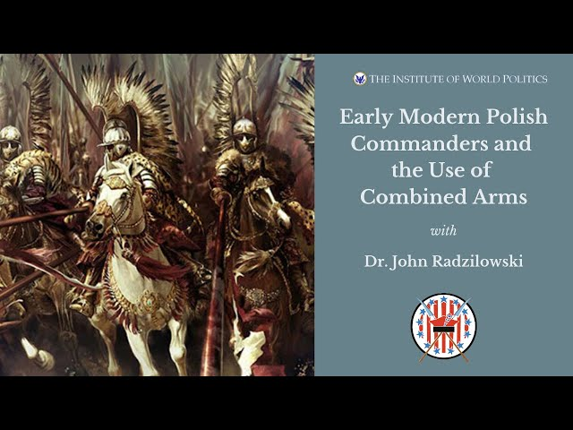 Early Modern Polish Commanders and the Use of Combined Arms​