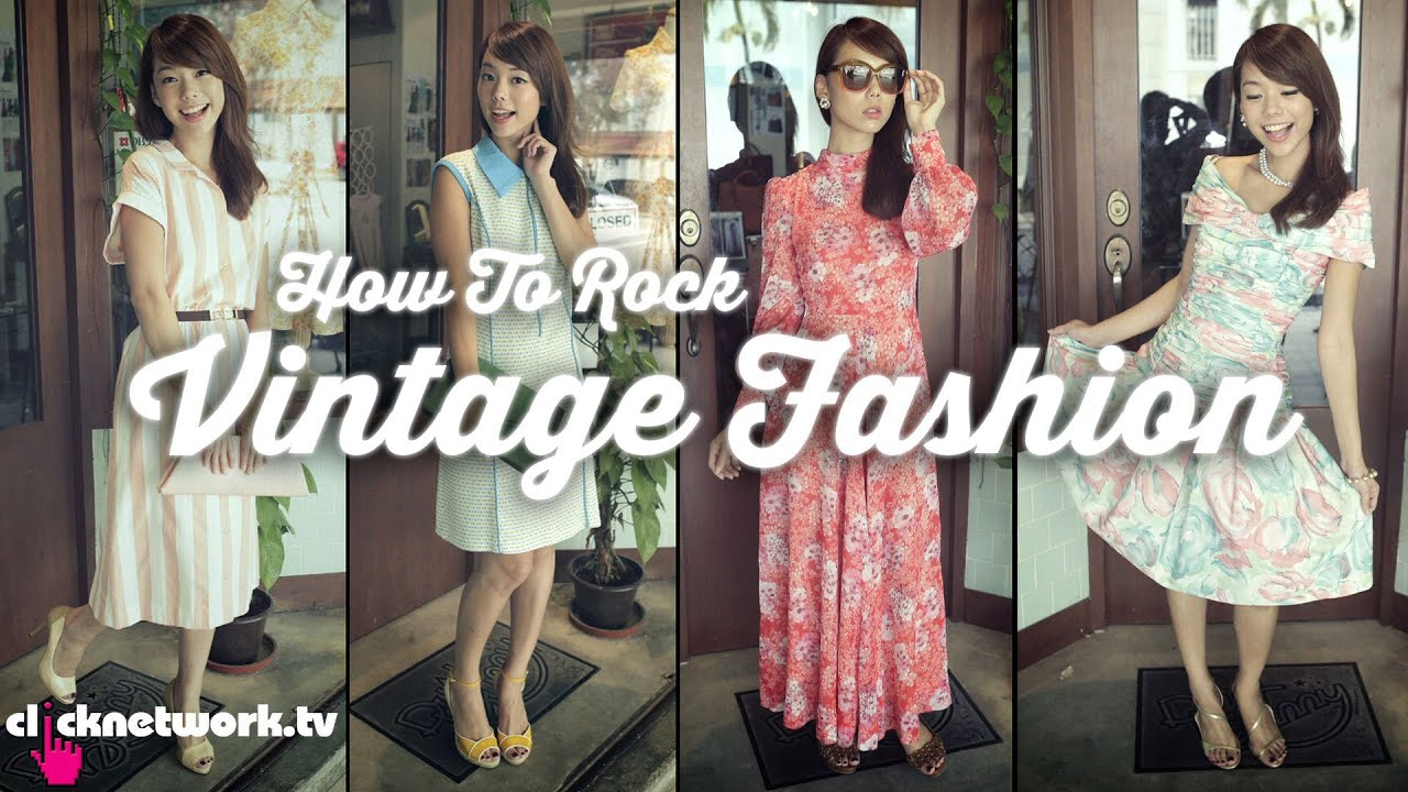 Vintage Fashion That F Word Ep28 Youtube