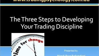 The 3 Steps To Developing Your Trading Discipline