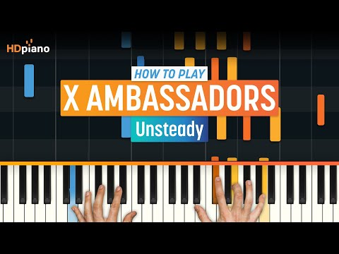"How To Play ""Unsteady"" by X Ambassadors 