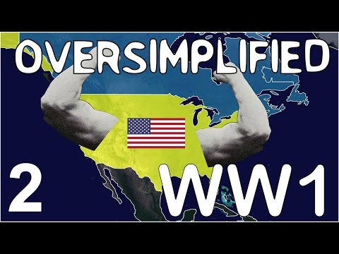WW1 - Oversimplified (Part 2)