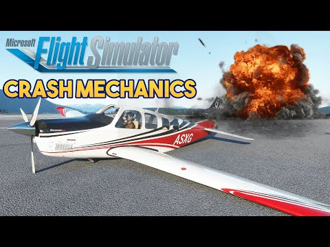 Microsoft Flight Simulator 2020 - CRASH MECHANICS