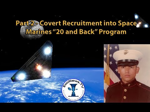 "Part 2 - Covert Recruitment into Space Marines ""20 and Back"" Program"