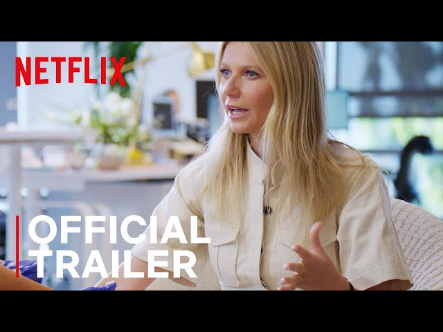 the goop lab with Gwyneth Paltrow | Trailer | Netflix
