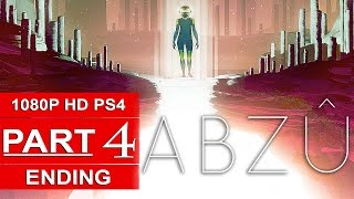 ABZU ENDING Gameplay Walkthrough Part 4 [1080p HD PS4] - No Commentary