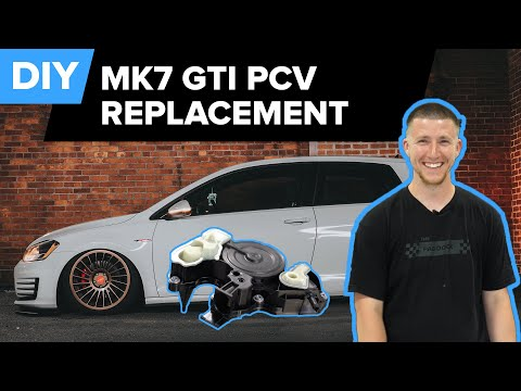 Mk7 Volkswagen GTI – Oil Separator Replacement/PCV DIY (Beetle, Passat, Jetta, Alltrack, and Golf)