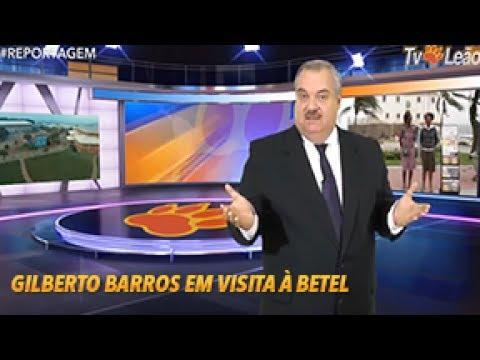 Tv Leão - #Reportagem - Gilberto Barros em Visita à Betel