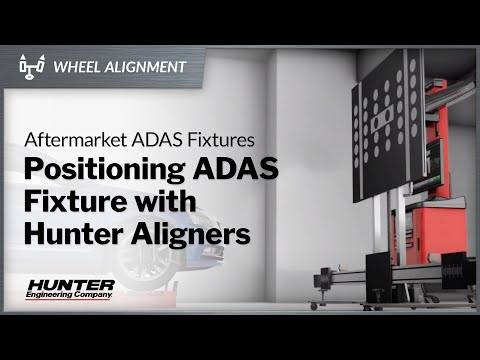 Positioning Aftermarket ADAS Fixtures With Hunter Aligners