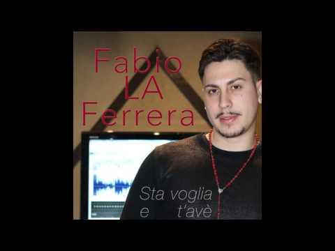 Fabio La Ferrera - Sta voglia e t'avè