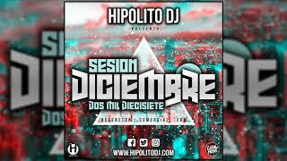 08.Hipolito Dj - Sesion Diciembre 2017
