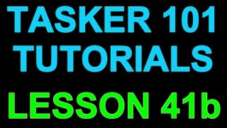 Tasker 101 Lesson 41b - Advanced Alarm with Scene - Trouble shooting with Flash - Math functions