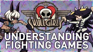 Skullgirls ► Analysis of Fighting Games