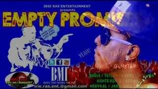 Khago - To The Bone - Empty Promises Riddim - Irie Ras Entertainment - April 2014