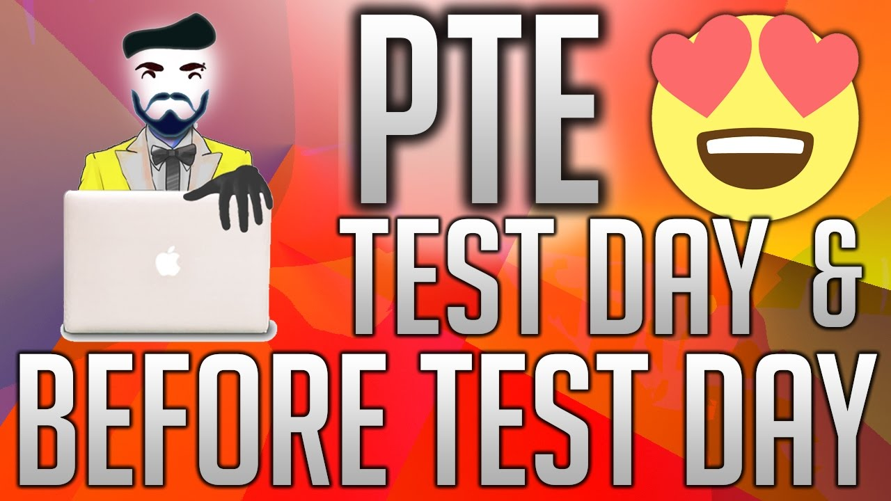Pte Test Day Before Test Day Tips Motivational Video Pte Test Practice