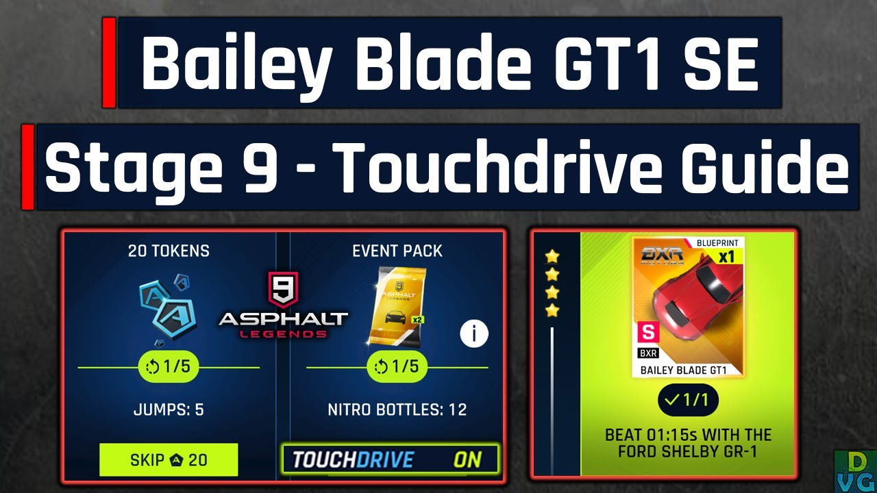 Asphalt 9 | Bailey Blade GT1 Special Event | Stage 9 - Touchdrive Guide