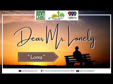 DEAR MR. LONELY | Lorna - Based on a True Story | 01.04.21