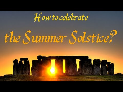 How to celebrate the Summer Solstice?