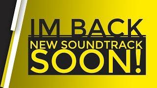 Baixar IM BACK! | New Soundtrack Coming soon..