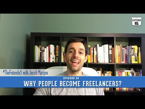 Why People Become Freelancers