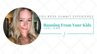 Running From Your Kids w/ Lori Cox
