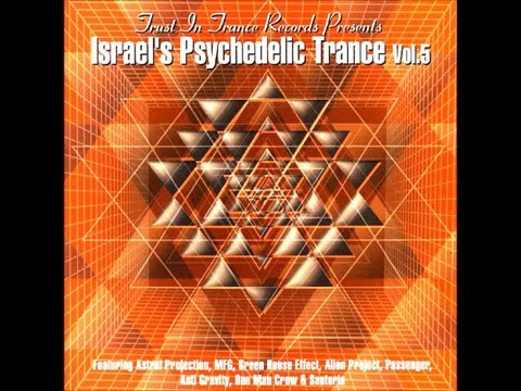 Israel's Psychedelic Trance Vol 5 (Full Compilation)