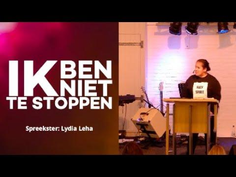 Ik ben niet te stoppen | Lydia Leha