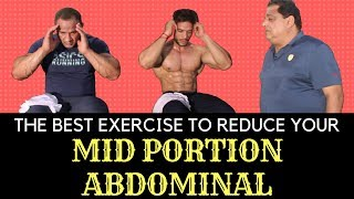 The Best Exercise To Reduce Your Mid Portion Abdominal