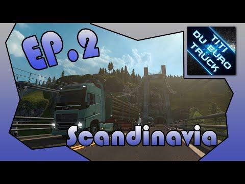 Euro Truck Simulator 2 / Let's play DLC Scandinavia #2 : Kobenhavn-Växjö