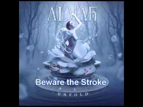 Almah - Unfold - 02 - Beware the Stroke