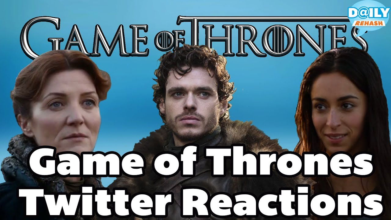 Of Thrones Red Wedding Reactions On Twitter Daily Rehash Ora Tv