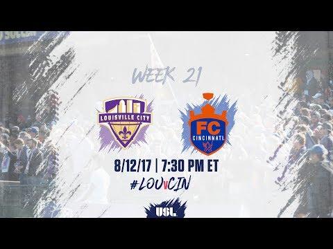 USL LIVE - Louisville City FC vs FC Cincinnati 8/12/17