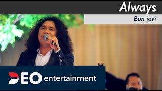 Always - Bon Jovi at Balai Sudirman   Cover By Deo Entertainment semi orchestra