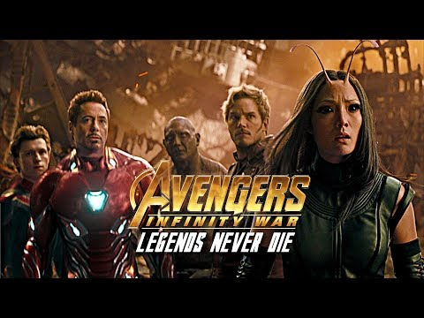 Avengers : Infinity War || Legends Never Die