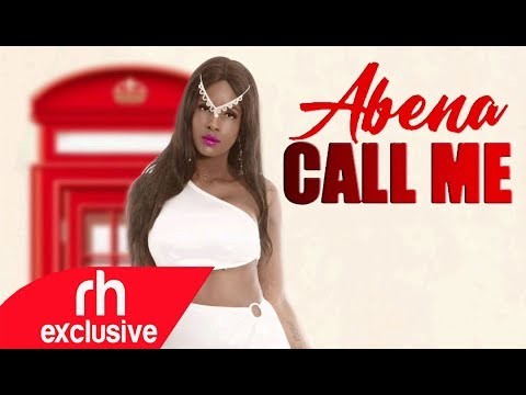 ABENA - CALL ME  (OFFICIAL AUDIO ) / RH EXCLUSIVE