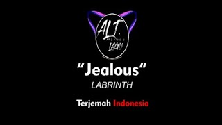 Labrinth-Jealous Arti Terjemahan Lirik Lagu Indonesia