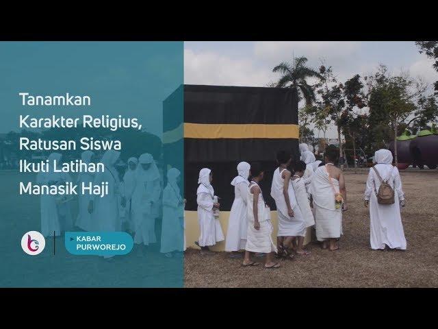 Tanamkan Karakter Religius, Ratusan Siswa Ikuti Latihan Manasik Haji