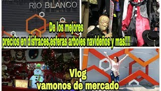 Vlog vamonos de mercado!!!los mejores precios en disfraces y articulos navideños