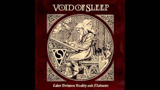 Void of Sleep - Lost in the Void