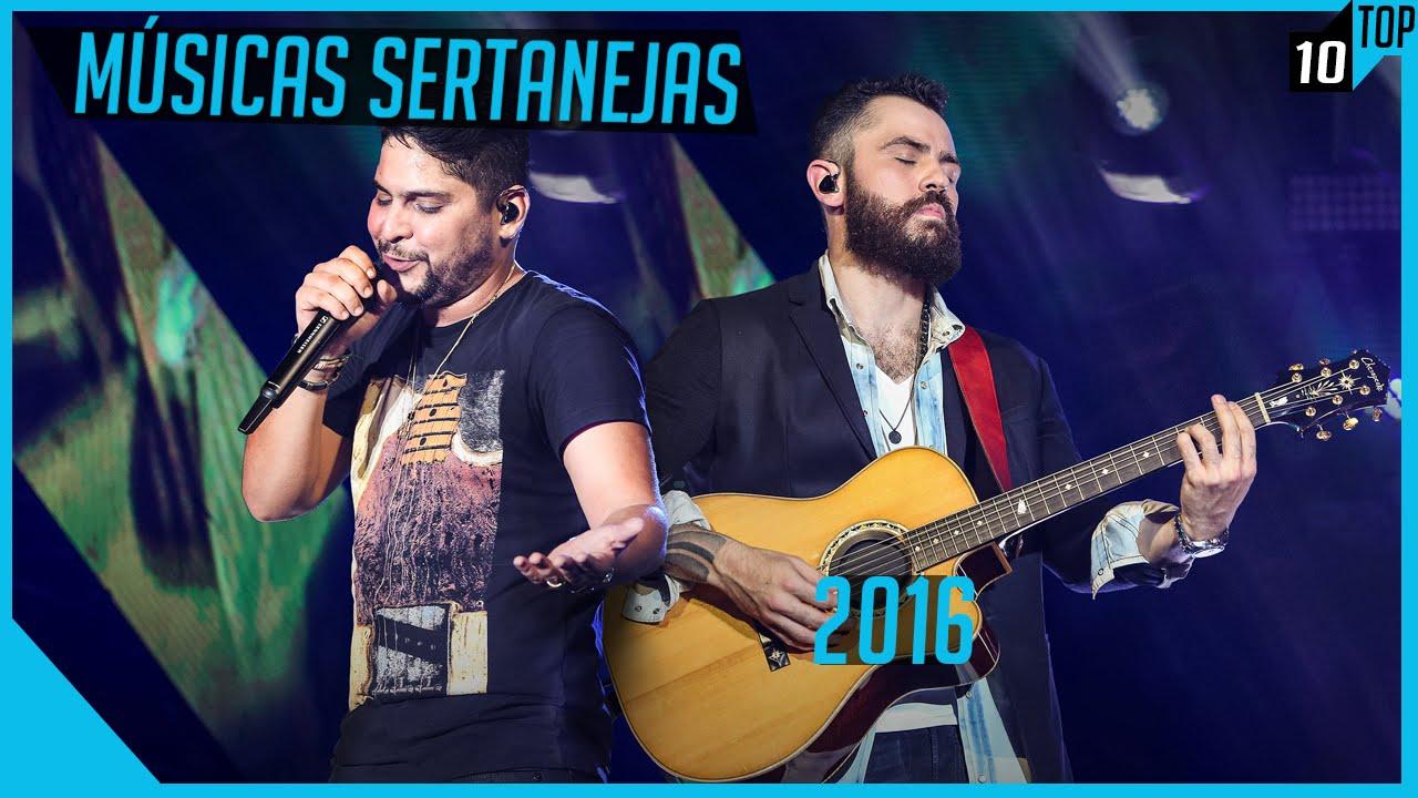As Músicas Sertanejas Mais Tocadas Em Junho 2016 Youtube