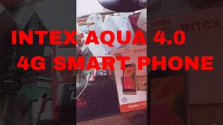 Intex aqua 4.0 4g  Unboxin and reviews ,Most Cheap Price mobile in 4g