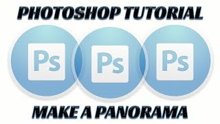 Photoshop Tutorial: Stitch Multiple Photos into a Panoramic Image
