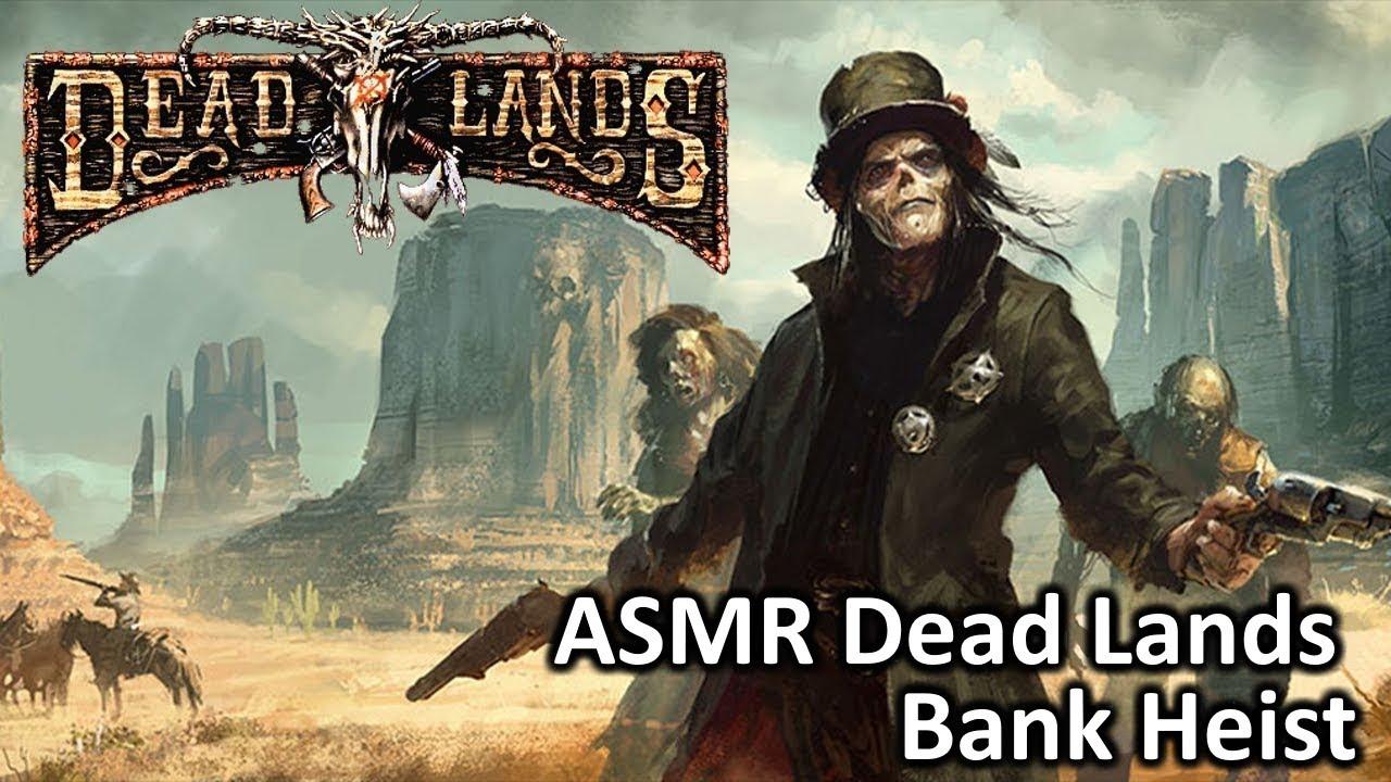 Asmr dead lands rpg bank heist youtube asmr dead lands rpg bank heist publicscrutiny Gallery