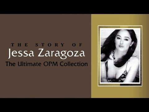 JESSA ZARAGOZA - The Ultimate OPM Collection - (Non-Stop Music)