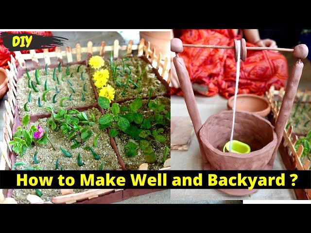 How to Make Well and Backyard using Clay / DIY / #LearnWithPari #Aadyansh