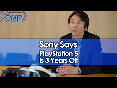 Sony Says PlayStation 5 is 3 Years Off