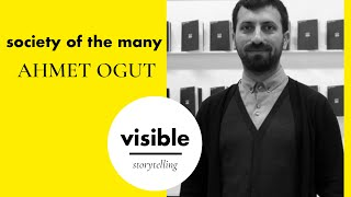 Visible Storytelling S1EP6: Society Of the Many  - Silent University by Ahmet Ögüt