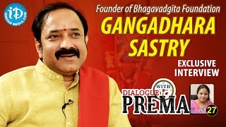 L V Gangadhara Sastry Exclusive Interview || Dialogue With Prema || Celebration Of Life #27 || #349
