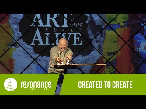 """the-art-of-living-fully-alive---""""created-to-create""""-with-aron-kirk---resonance-church"""
