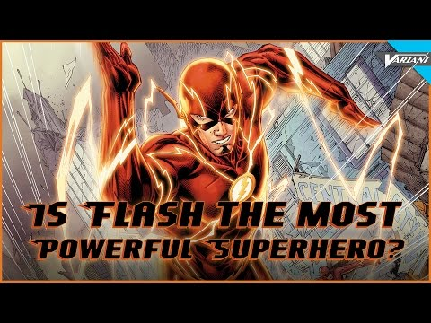 Is Flash The Most Powerful Superhero?