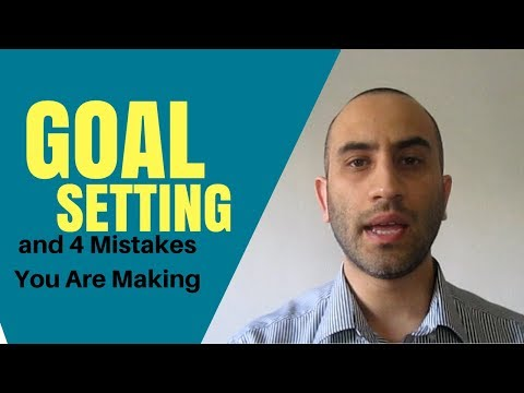 Goal Setting: How to Set Purposeful Goals (and 4 Mistakes You Are Making)